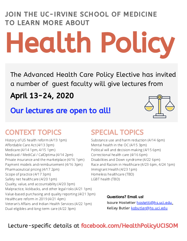Advanced Health Policy Elective: Join The UC-Irvine School Of Medicine to Learn More About Health Policy -- April 13-24, 2020