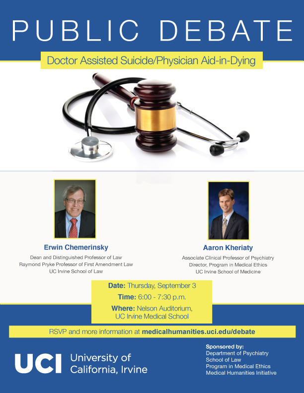 Event Update:Public Debate on Doctor Assisted Suicide/Physician Aid-in-Dying with Erwin Chemerinsky - September 3, 2015