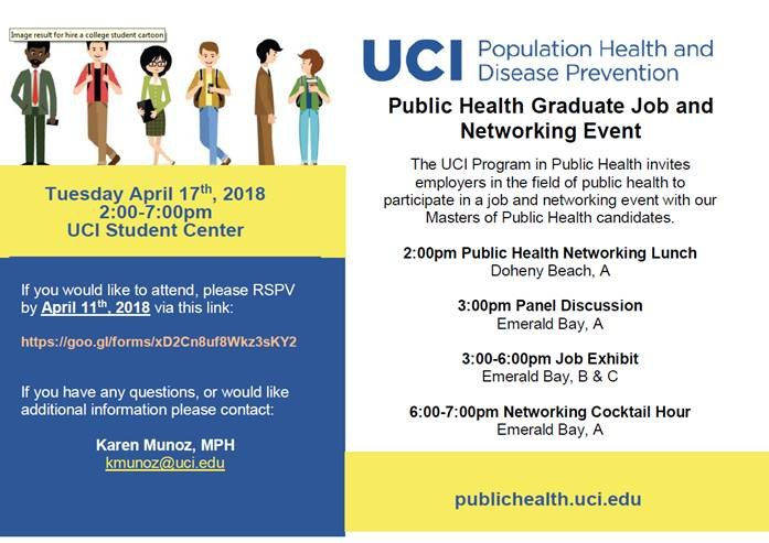 Public Health Job and Networking Event -  Tuesday April 17th, 2018 2:00-7:00pm 3:00-6:00pm UCI Student Center