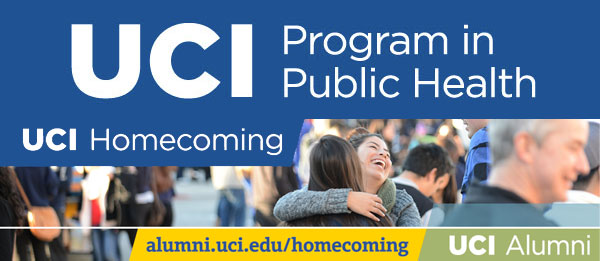Celebrate! UCI's 50th Anniversary Homecoming with UCI Public Health - Saturday, January 31, 2015