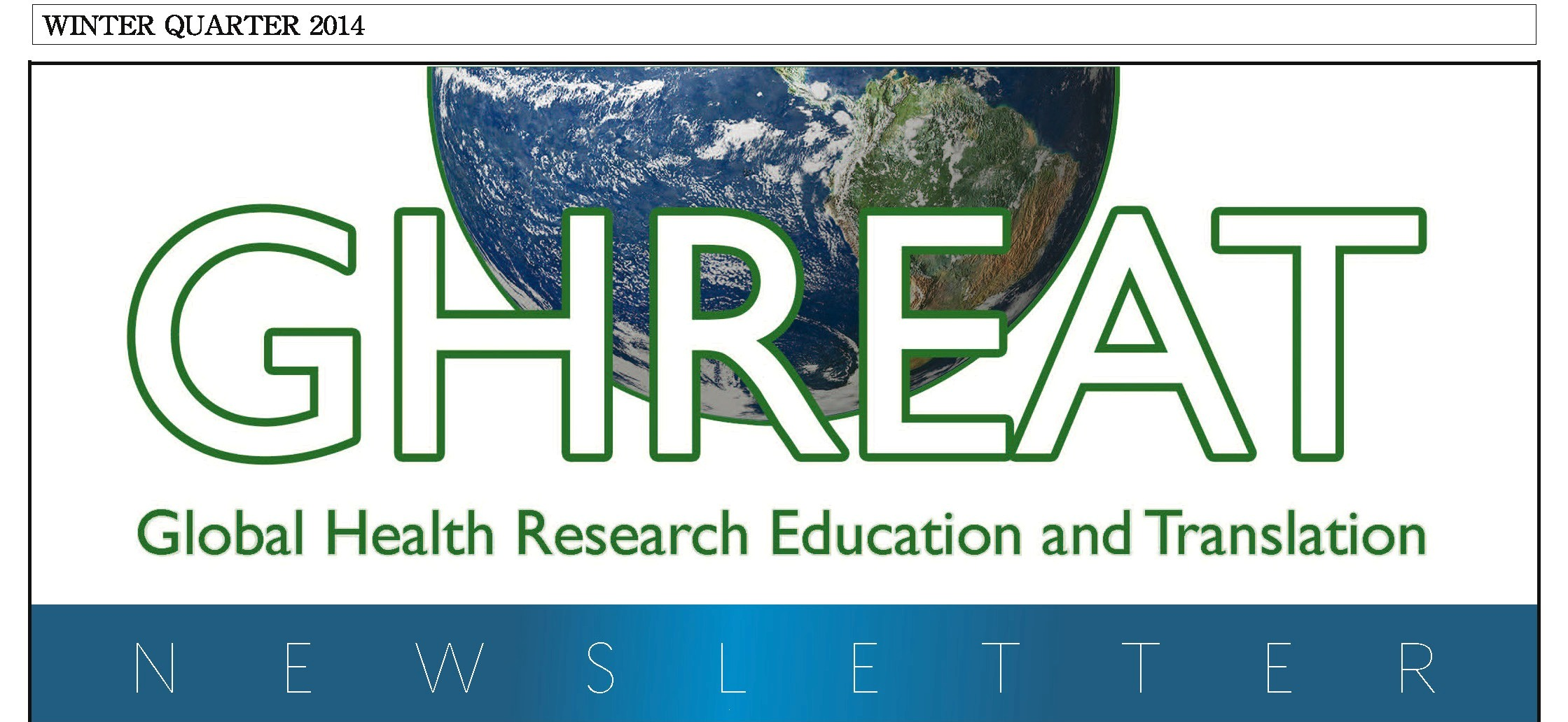 Winter 2014 GHREAT Newsletter