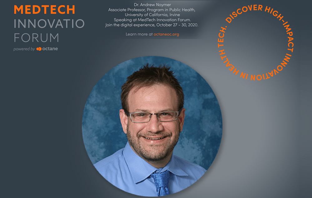 Join Dr. Noymer at @Octane OC MedTech Innovation Forum on <strong>October 27-30</strong>, a digital experience - where he will participate in a panel titled
